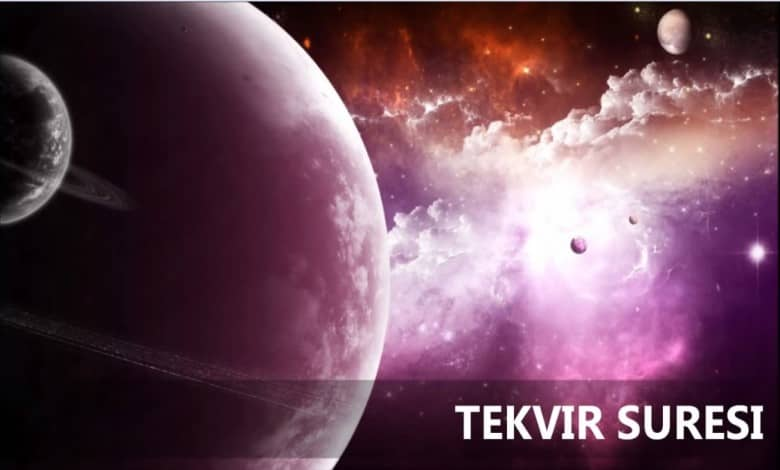 Photo of Tekvir Suresi Meali
