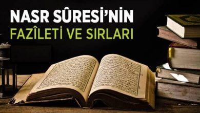 Photo of Nasr Suresi'nin Fazilet ve Sırları