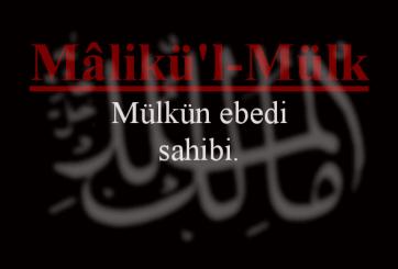 Photo of Malikü'l Mülk Esmasının Anlamı ve Faziletleri
