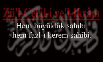 Photo of Zül Celali Vel ikram Esmasının Anlamı ve Faziletleri