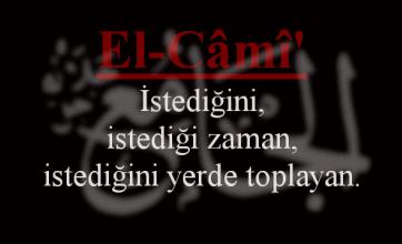 Photo of El-Cami Esmasının Anlamı ve Faziletleri