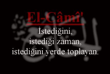 El-Cami Esmasının Anlamı ve Faziletleri