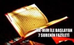 Photo of Hâ-Mîm İle Başlayan 7 Surenin Fazileti