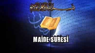 Photo of Maide Suresi'nin Fazilet ve Sırları