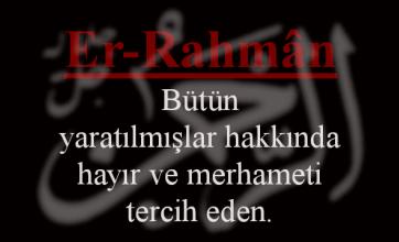 Photo of Er-Rahman Esmasının Anlamı ve Faziletleri