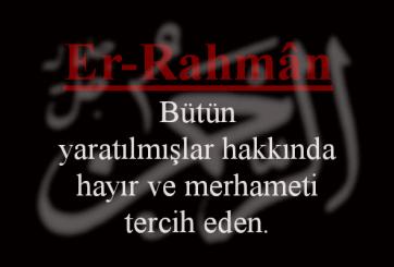 Er-Rahman Esmasının Anlamı ve Faziletleri