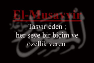 El-Musavvir Esmasının Anlamı ve Faziletleri
