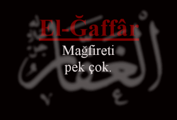 El-Gaffar Esmasının Anlamı ve Faziletleri