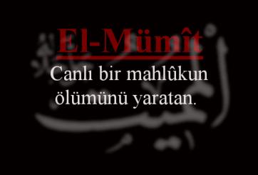 Photo of El-Mümit Esmasının Anlamı ve Faziletleri
