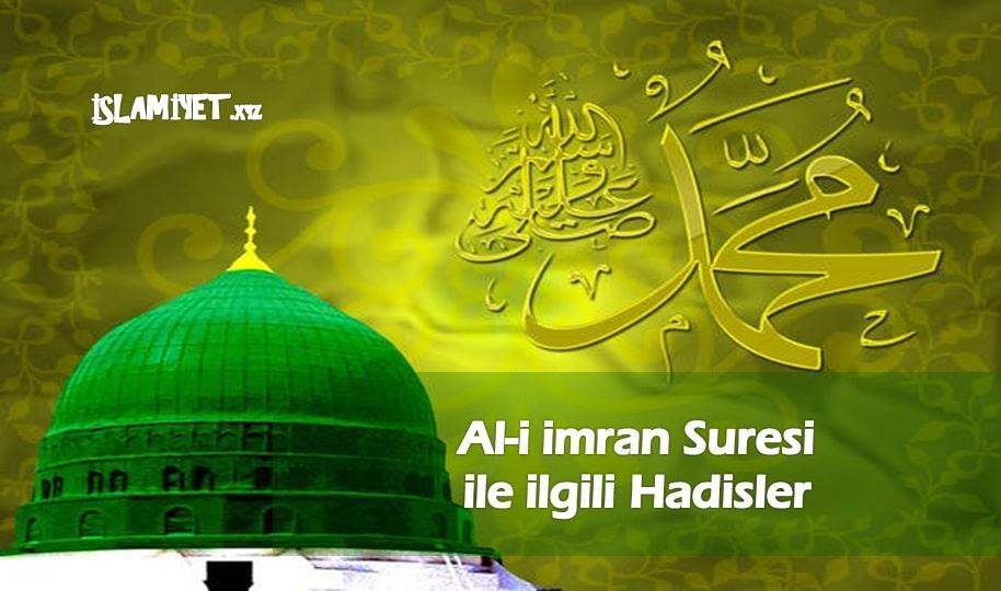 Photo of Al-i imran Suresi ile ilgili Hadisler