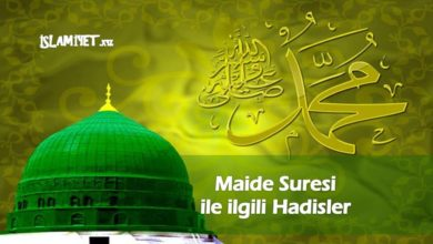 Photo of Maide Suresi ile ilgili Hadisler