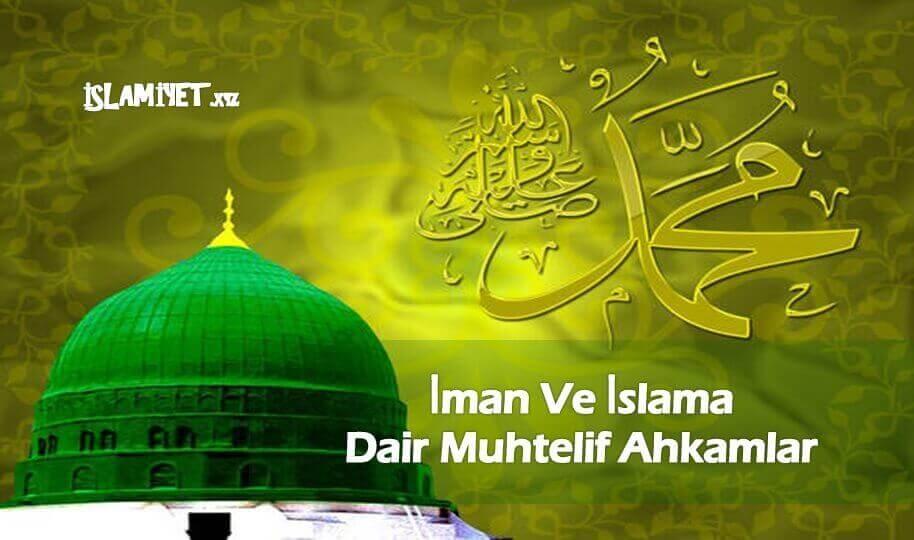 İman Ve İslama Dair Muhtelif Ahkamlar