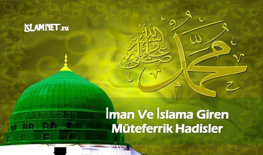 İman Ve İslama Giren Müteferrik Hadisler