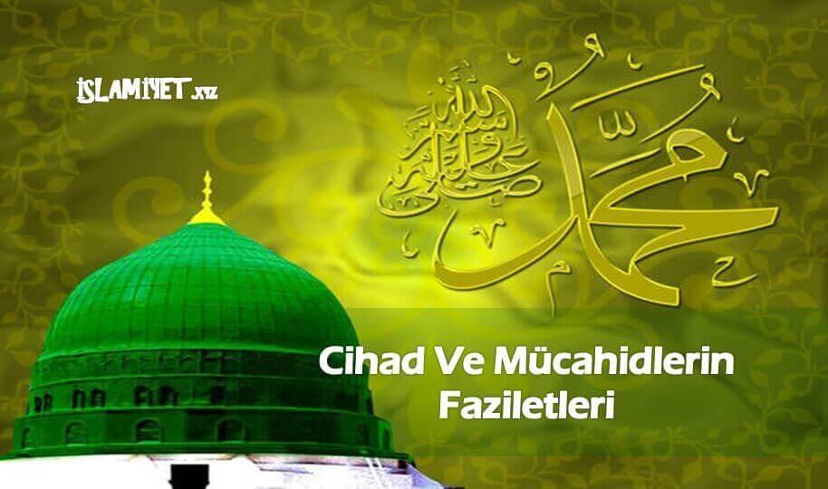 Cihad Ve Mücahidlerin Faziletleri