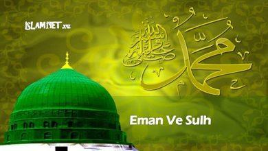 Photo of Eman Ve Sulh ile ilgili Hadisler