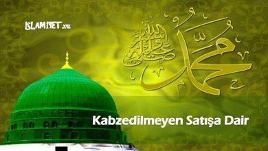 Photo of Kabzedilmeyen Satışa Dair