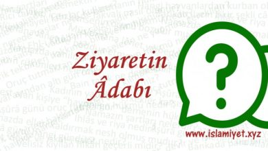 Photo of Ziyaretin Âdabı