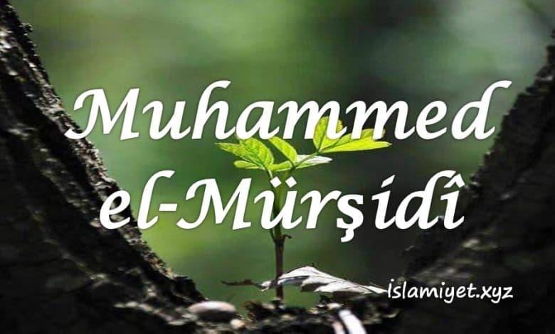Muhammed Bin Abdullah el-Mürşidî